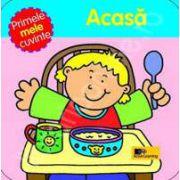 Primele mele cuvinte - Acasa