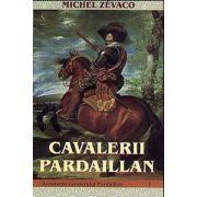 Cavalerii Pardaillan. Aventurile cavalerului Pardaillan