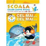 Cel mai...cel mai...Activitati pentru copiii de la 4 la 5 ani - carte cu jocuri