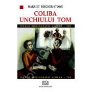 Coliba unchiului Tom - volumul 2