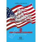 Idei americane pentru manageri romani (42 studii de caz din mediul de afaceri american)