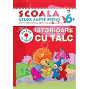 Istorioare cu talc. Activitati pentru copiii de la 6 la 7 ani - carte cu jocuri