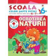 Ocrotirea naturii. Activitati pentru copiii de la 6 la 7 ani - carte cu jocuri