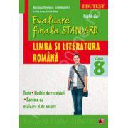 Evaluare finala Standard. Limba si literatura romana a VIII-a. Teste, modele de rezolvari