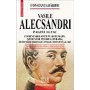 Vasile Alecsandri - Pagini alese (Comentarii, sinteze, rezumate, notiuni de teorie literara, dictionar de personaje literare, teste de autoevaluare)