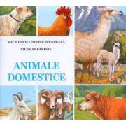 Animale Domestice. Mica enciclopedie ilustrata
