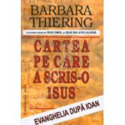 Cartea pe care a scris-o Isus. Evanghelia dupa Ioan