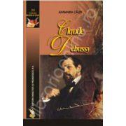 Claude Debussy (Anamaria Calin)