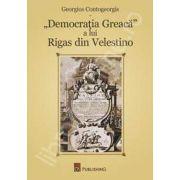Democratia Greaca a lui Rigas din Velestino (1757-1798)