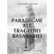 Paradigme ale tragediei Basarabiei