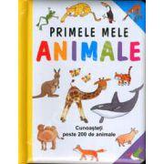 Primele mele animale (Cunoasteti peste 200 de animale)