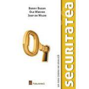 Securitatea. Un nou cadru de analiza