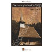 Societate si cultura in Salaj (1940-1965)