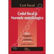 Codul fiscal si Normele metodologice - actualizat 4 aprilie 2013