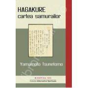 HAGAKURE - cartea samuraiului