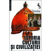 Istoria culturii si civilizatiei (Volumele 4 si 5). Editie definitiva