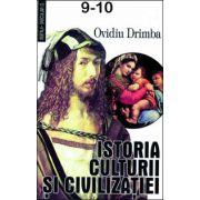 Istoria culturii si civilizatiei (Volumele 9 si 10). Editie definitiva