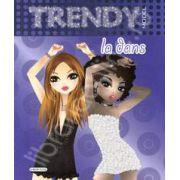 Album Trendy pentru fete - La dans