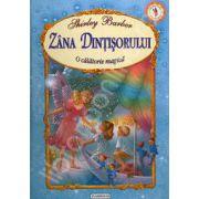 Zana Dintisorului. O calatorie magica