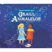 Povesti de ascultat si colorat. Graiul animalelor - basme, povestiri africane (Contine, CD audio)