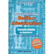 Marele dictionar al bolilor si afectiunilor. Cauzele subtile ale imbolnavirii (Editie, revizuita)