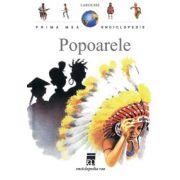 Popoarele - Prima mea enciclopedie