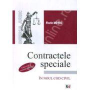 Contractele speciale in noul Cod civil. Editia a III-a, revazuta si adaugita (Florin Motiu)