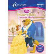 Disney English. Povesti clasice bilingve: Beauty and the beast / Frumoasa si Bestia. Invata despre vesela, mobilier. Nivelul 3