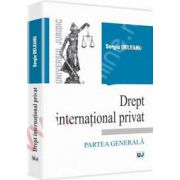 Drept international privat. Partea generala (Sergiu Deleanu)