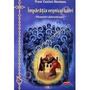 Imparatia vesnicei Iubiri (Povestiri duhovnicesti)
