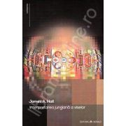 Interpretarea jungiana a viselor. Compendiu teoretic si practic