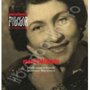 MARIA LATARETU. Mari interpreti de folclor. Volumul 1. Carte + CD
