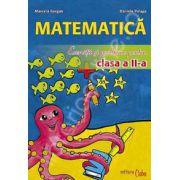 Matematica. Exercitii si probleme pentru clasa a II-a