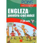 Engleza pentru cei mici cu CD audio (PONS)