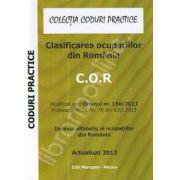 Clasificarea ocupatiilor din Romania - C.O.R, actualizat 2013