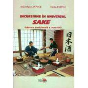 Incursiune in universul sake. Bautura traditionala a Japoniei