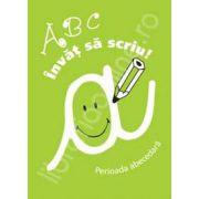 Invat sa scriu - ABC. Perioada abecedara (partea a II-a)