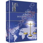 Jurisdictia internationala. Realitati si perspective