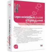 Legea societatilor nr. 31/1990 si legislatie conexa. Ad litteram. Actualizat 17 iunie 2013