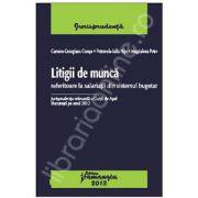 Litigii de munca referitoare la salariatii din sistemul bugetar (Jurisprudenta relevanta a Curtii de Apel Bucuresti pe anul 2012)