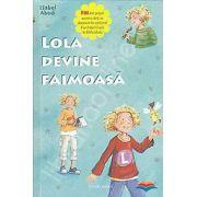 Lola devine faimoasa