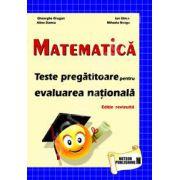 Matematica. Teste pregatitoare pentru evaluarea nationala (Editie revizuita)