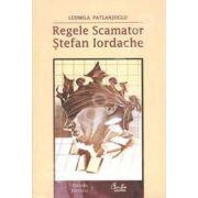 Regele Scamator - Stefan Iordache - Kiosk edition, Editia a II-a revazuta si adaugita
