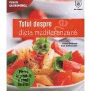 Totul despre dieta mediteraneana. Pierde in greutate si ramai sanatos