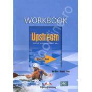 Curs pentru limba engleza. Upstream Upper-Intermediate B2+ (Workbook). Caiet pentru clasa a X-a, Editie 2012