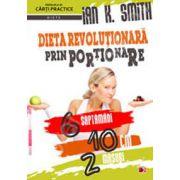 Dieta revolutionara prin portionare