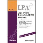 Legea profesiei de avocat nr. 51/1995 si 6 legi uzuale - actualizata 5 iulie 2013
