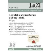 Legislatia administratiei publice locale (actualizat 01.07.2013)
