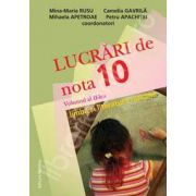 Lucrari de nota 10 la limba si literatura romana. Volumul al II-lea