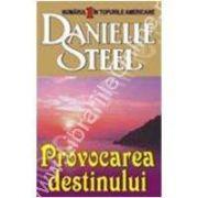 Provocarea destinului (Danielle, Steel)